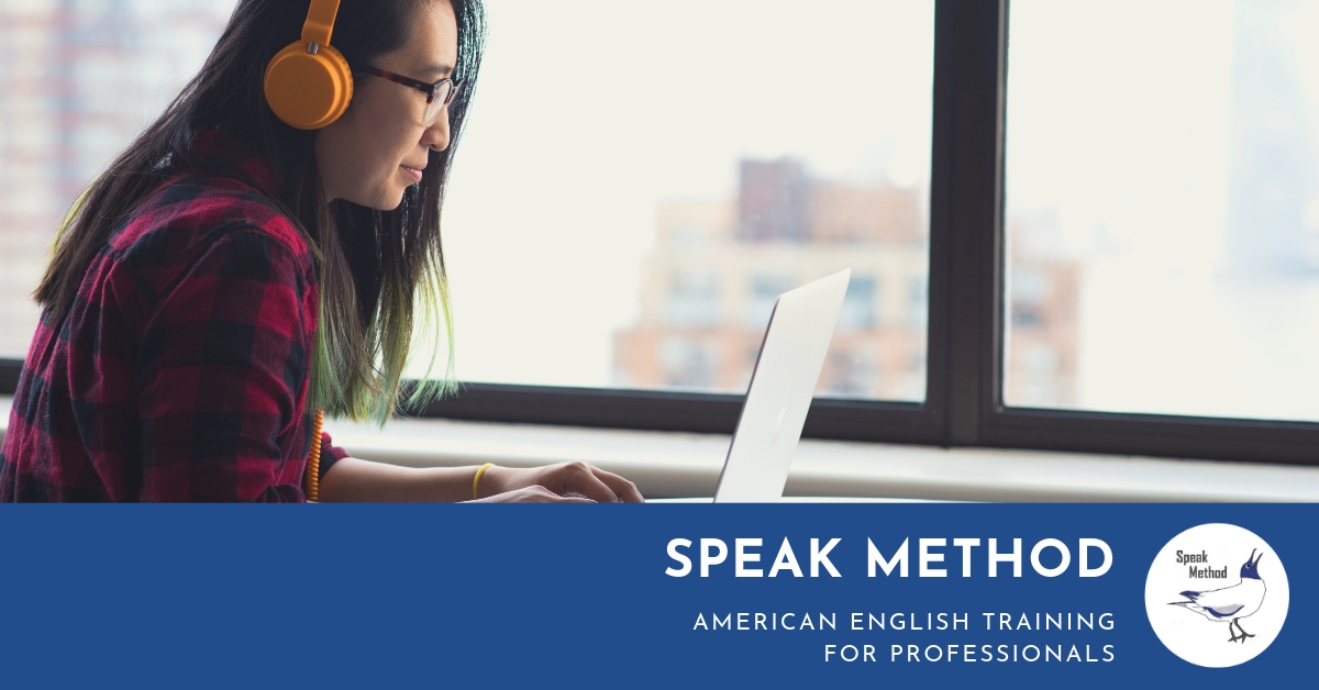 Speak Method               American English Training in Pronunciation and More